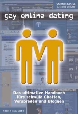 Gay Online Dating von Scheuss,  Christian, Schulze,  Michael