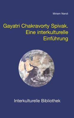 Gayatri Chakravorty Spivak von Nandi,  Miriam