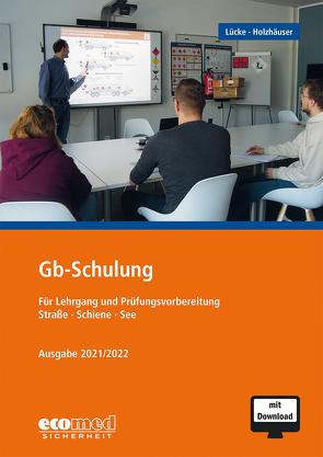 Gb-Schulung von Holzhäuser,  Jörg, Lücke,  Gerhard