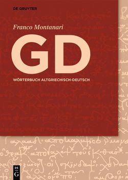 GD – Wörterbuch Griechisch-Deutsch von Dräger,  Paul, Meier-Brügger,  Michael, Montanari,  Franco