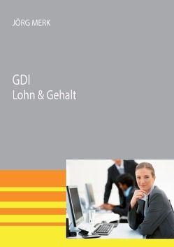 GDI Lohn & Gehalt von Merk,  Jörg
