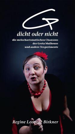 (G)dicht oder nicht. von Birkner,  Regine Leonore