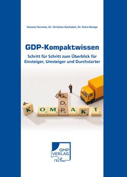 GDP-Kompaktwissen von Ferrante,  Simone, Oechslein,  Christine, Rempe,  Dr. Petra