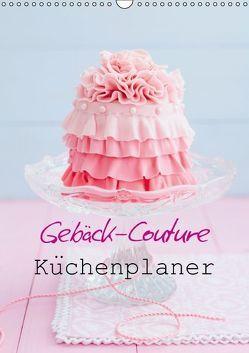 Gebäck-Couture Küchenplaner (Wandkalender immerwährend DIN A3 hoch) von Cölfen,  Elisabeth
