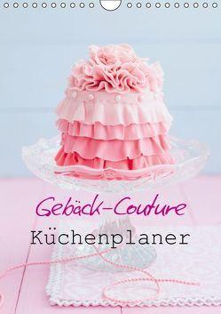 Gebäck-Couture Küchenplaner (Wandkalender immerwährend DIN A4 hoch) von Cölfen,  Elisabeth