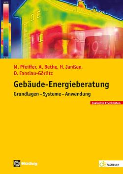 Gebäude-Energieberatung von Bethe,  Achim, Fanslau-Görlitz,  Dirk, Janssen,  Holger, Pfeiffer,  Martin