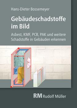 Gebäudeschadstoffe im Bild von Bossemeyer,  Hans-Dieter