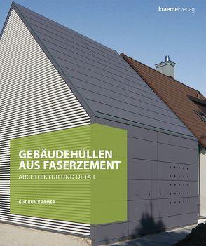 Gebäudehüllen aus Faserzement von Kramer,  Gudrun