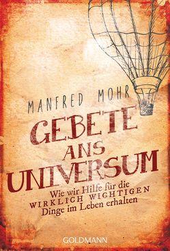 Gebete ans Universum von Mohr,  Manfred