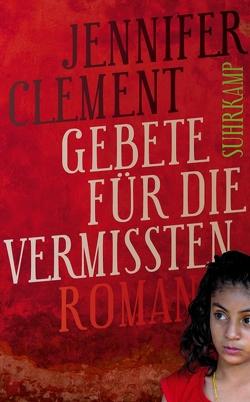 Gebete für die Vermissten von Clement,  Jennifer, von Schweder-Schreiner,  Nicolai