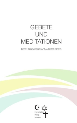 GEBETE UND MEDITATIONEN von Brunst,  Rainer, Hubert,  Rudolf
