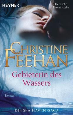 Gebieterin des Wassers von Feehan,  Christine, Gnade,  Ursula