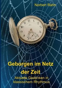Geborgen im Netz der Zeit von Rahn,  Norbert