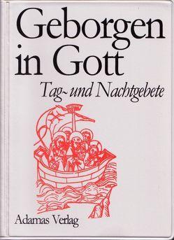 Geborgen in Gott von Meißner,  Joachim