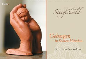 Geborgen in Seinen Händen von Steigerwald,  Dorothea