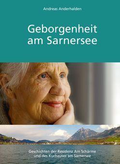 Geborgenheit am Sarnersee von Anderhalden,  Andreas