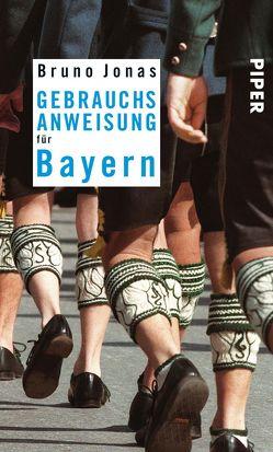 Gebrauchsanweisung für Bayern von Jonas,  Bruno