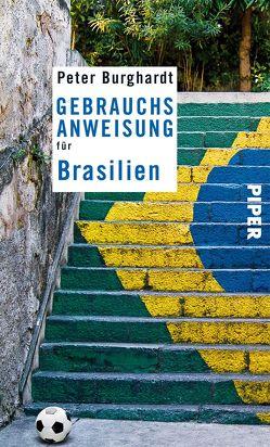 Gebrauchsanweisung für Brasilien von Burghardt,  Peter