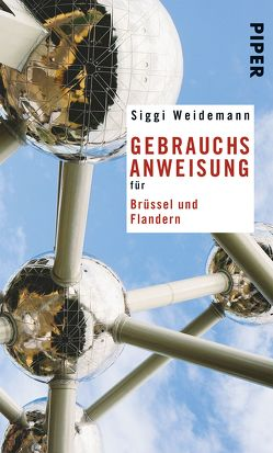 Gebrauchsanweisung für Brüssel und Flandern von Weidemann,  Siggi