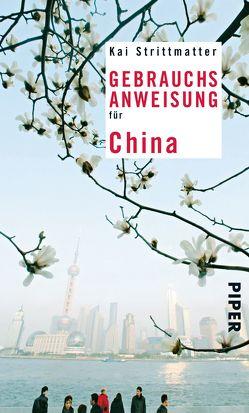 Gebrauchsanweisung für China von Strittmatter,  Kai