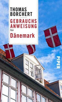 Gebrauchsanweisung für Dänemark von Borchert,  Thomas
