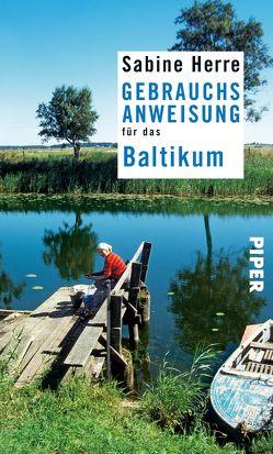Gebrauchsanweisung für das Baltikum von Herre,  Sabine