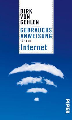 Gebrauchsanweisung für das Internet von von Gehlen,  Dirk