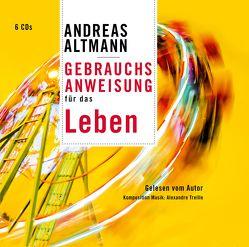Gebrauchsanweisung für das Leben von Altmann,  Andreas, Treille,  Alexandre