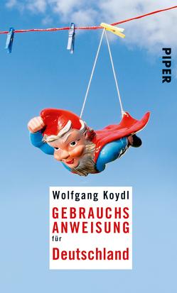 Gebrauchsanweisung für Deutschland von Koydl,  Wolfgang