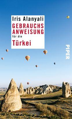 Gebrauchsanweisung für die Türkei von Alanyali,  Iris