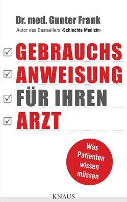 Gebrauchsanweisung für Ihren Arzt von Frank,  Günter