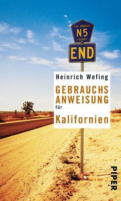 Gebrauchsanweisung für Kalifornien von Wefing,  Heinrich