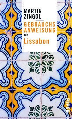 Gebrauchsanweisung für Lissabon von Zinggl,  Martin