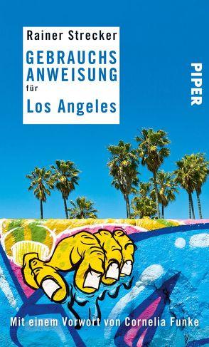 Gebrauchsanweisung für Los Angeles von Strecker,  Rainer