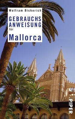 Gebrauchsanweisung für Mallorca von Bickerich,  Wolfram