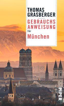 Gebrauchsanweisung für München von Grasberger,  Thomas