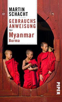Gebrauchsanweisung für Myanmar · Burma von Schacht,  Martin