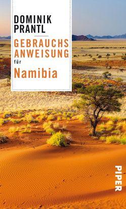 Gebrauchsanweisung für Namibia von Prantl,  Dominik