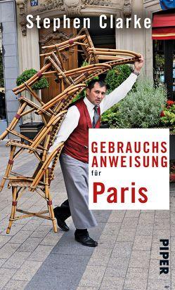 Gebrauchsanweisung für Paris von Clarke,  Stephen, Schermer-Rauwolf,  Gerlinde, Schuhmacher,  Sonja