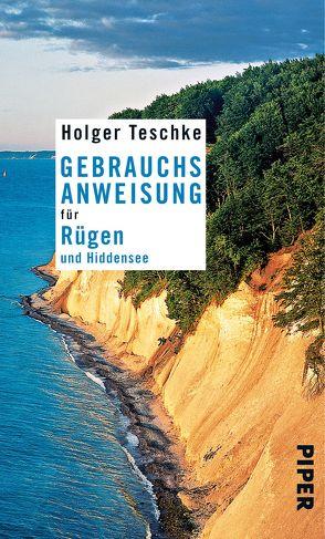 Gebrauchsanweisung für Rügen und Hiddensee von Teschke,  Holger