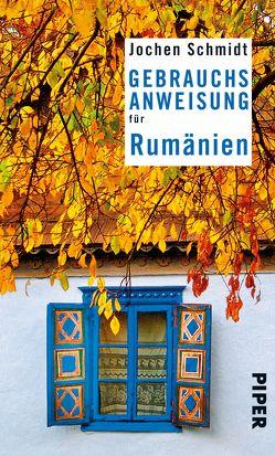 Gebrauchsanweisung für Rumänien von Schmidt,  Jochen