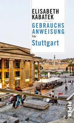 Gebrauchsanweisung für Stuttgart von Kabatek,  Elisabeth