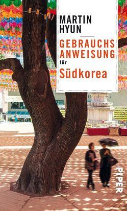 Gebrauchsanweisung für Südkorea von Hyun,  Martin