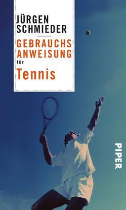 Gebrauchsanweisung für Tennis von Schmieder,  Jürgen