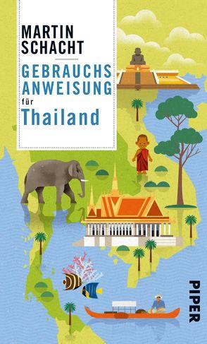 Gebrauchsanweisung für Thailand von Schacht,  Martin