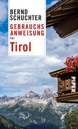 Gebrauchsanweisung für Tirol von Schuchter,  Bernd