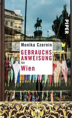 Gebrauchsanweisung für Wien von Czernin,  Monika