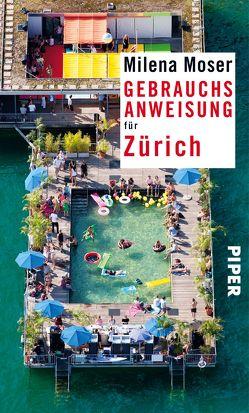 Gebrauchsanweisung für Zürich von Moser,  Milena