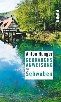 Gebrauchsanweisung für Schwaben von Hunger,  Anton