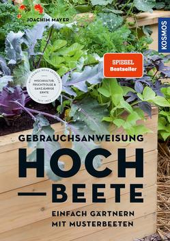 Gebrauchsanweisung Hochbeet von Mayer,  Joachim
